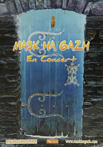 Affiche de Mask Ha Gazh en concert
